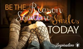 Be the reason some smiles